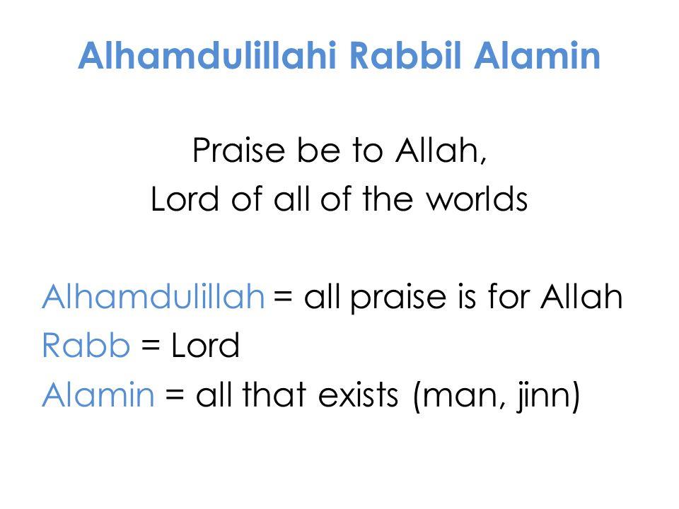 Alhamdulillahi Rabbil Alamin
