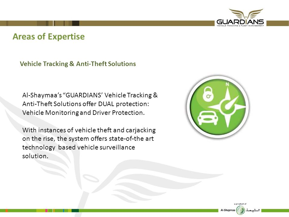 Areas of Expertise Vehicle Tracking & Anti-Theft Solutions