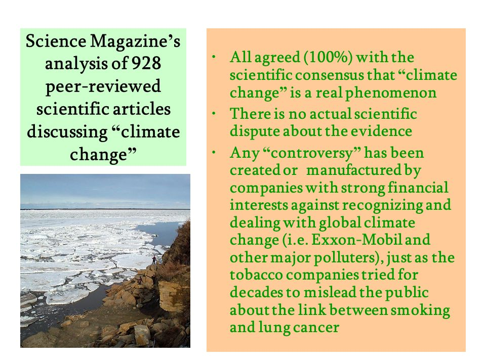 Science Magazine's analysis of 928 peer-reviewed scientific articles discussing climate change