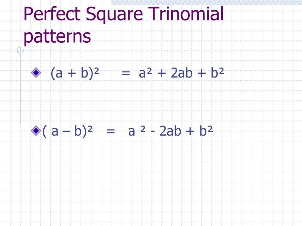 Perfect Square Trinomial patterns