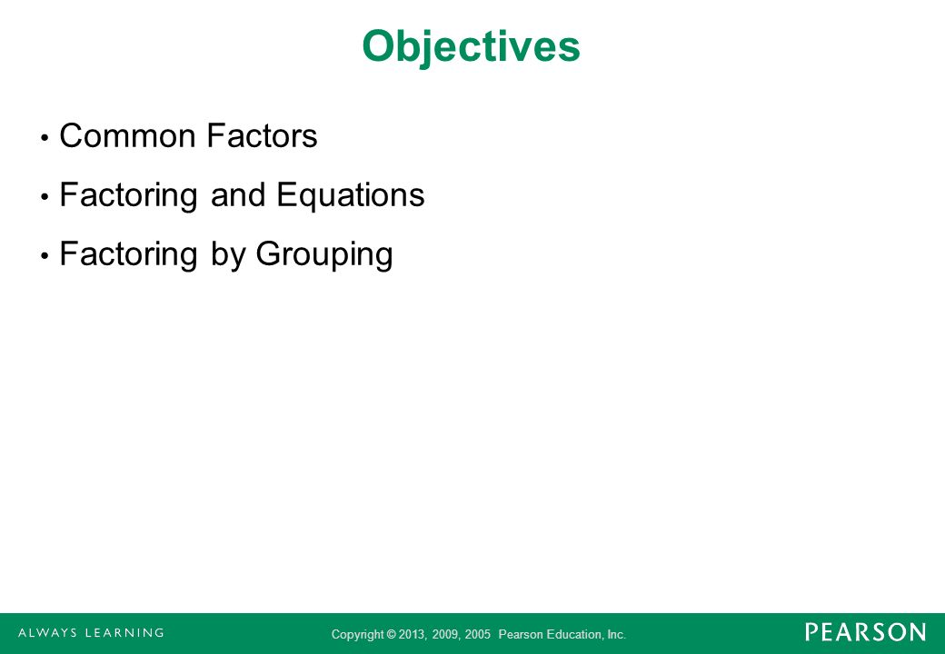 Objectives Common Factors Factoring and Equations