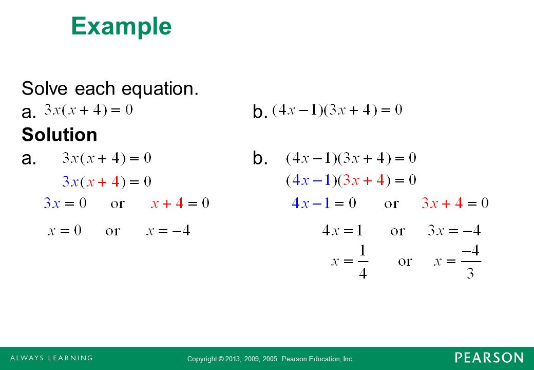 Example Solve each equation. a. b. Solution