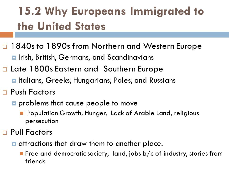 15.2 Why Europeans Immigrated to the United States
