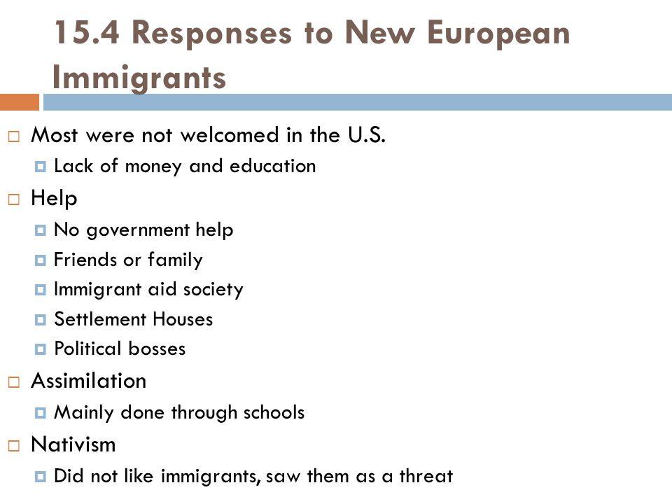 15.4 Responses to New European Immigrants