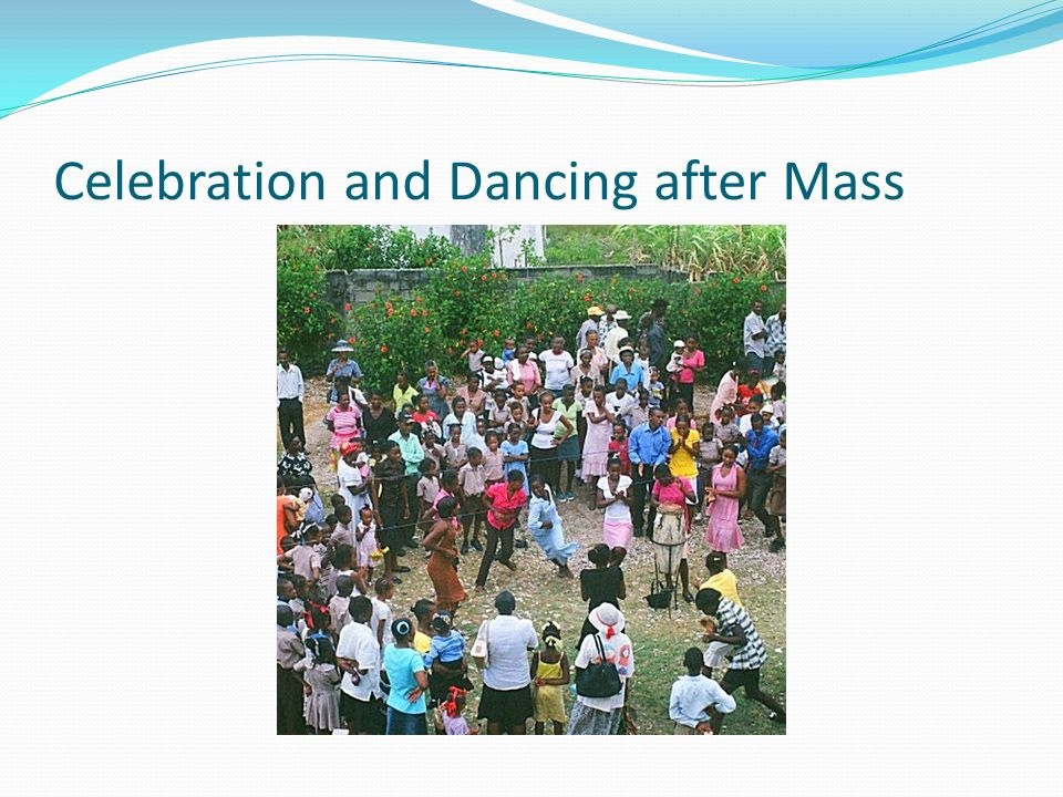 Celebration and Dancing after Mass