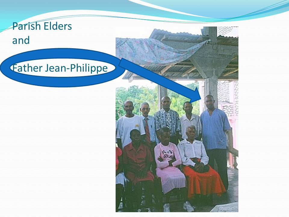 Parish Elders and Father Jean-Philippe