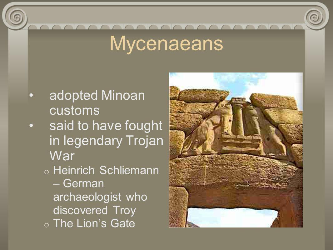 Mycenaeans adopted Minoan customs