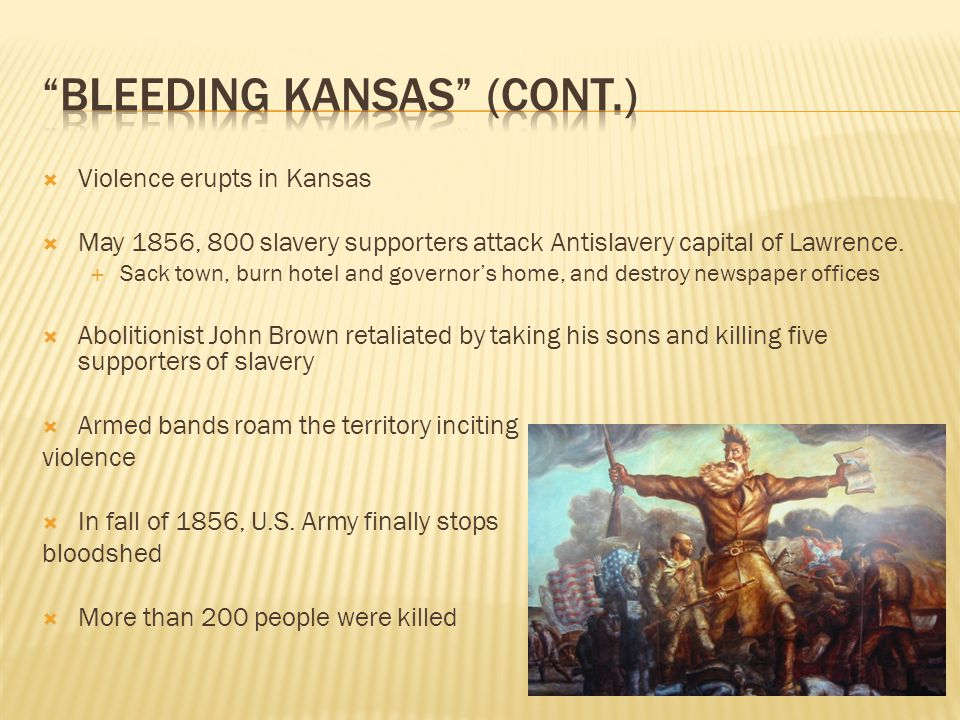 Bleeding Kansas (cont.)
