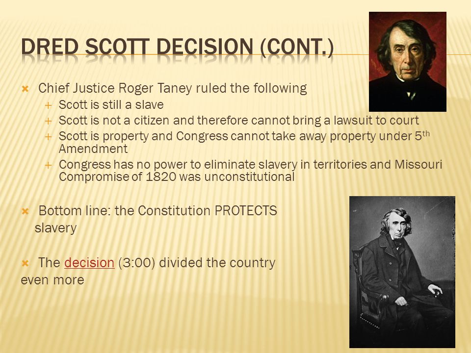 Dred Scott Decision (cont.)