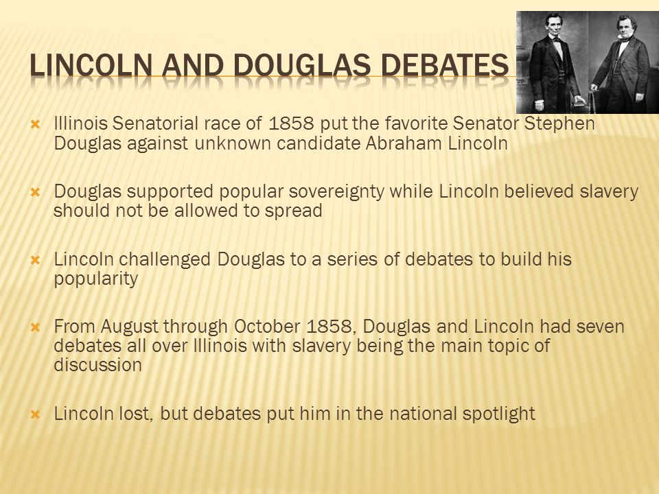Lincoln and Douglas Debates