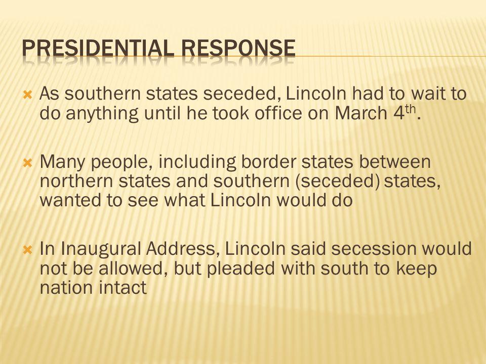 Presidential Response