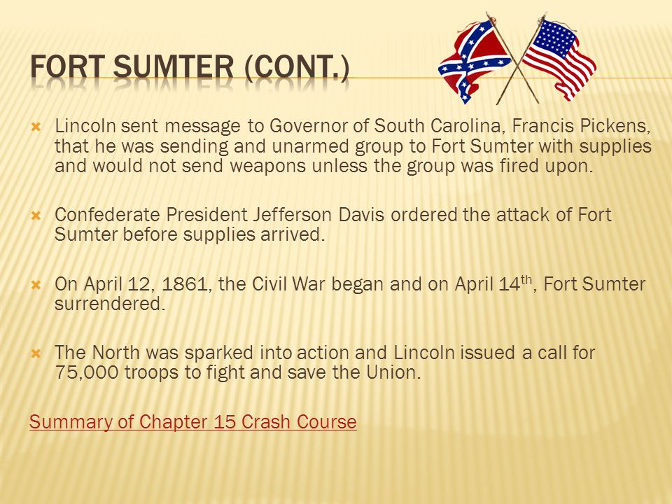 Fort Sumter (cont.)