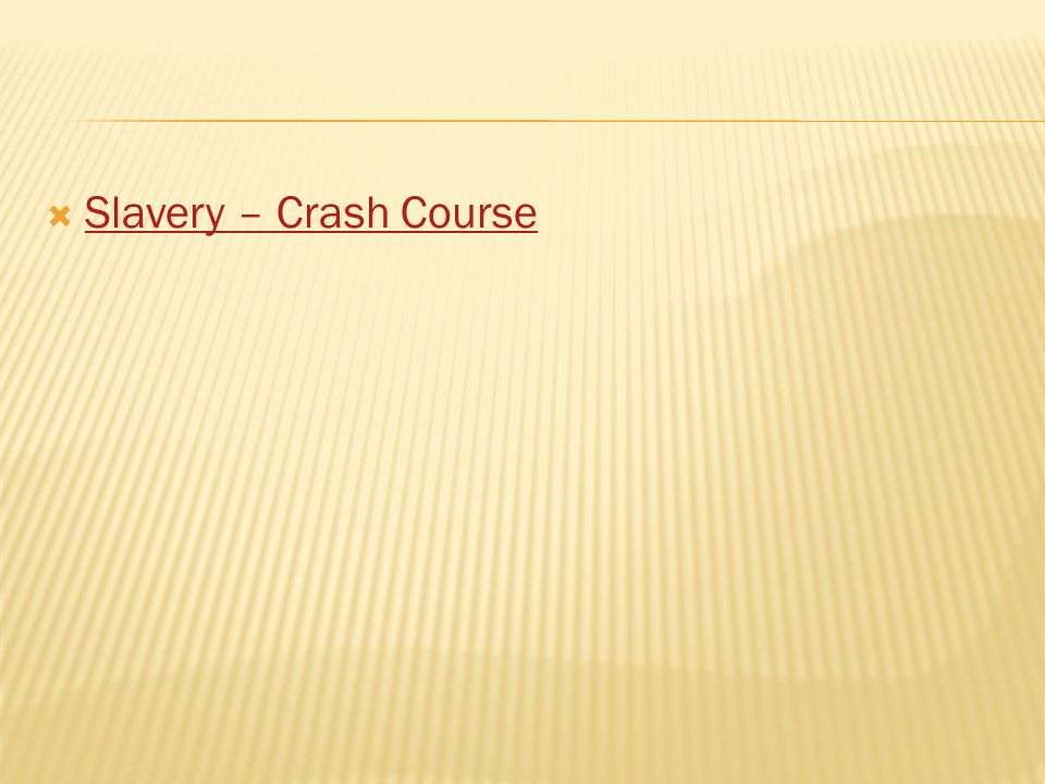 Slavery – Crash Course