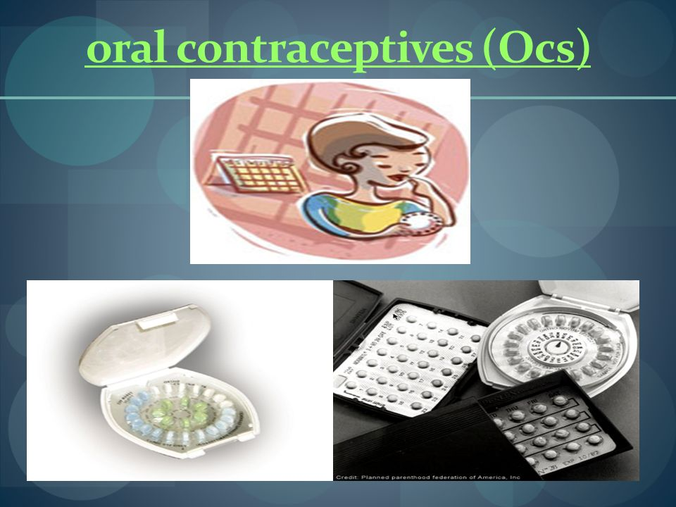 oral contraceptives (Ocs)