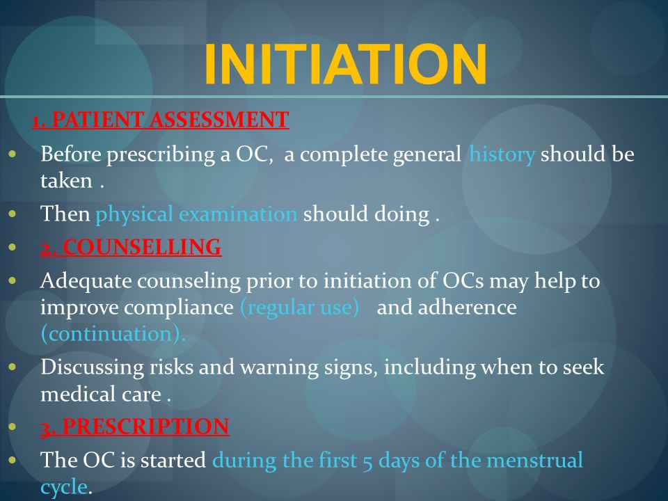 INITIATION 1. PATIENT ASSESSMENT