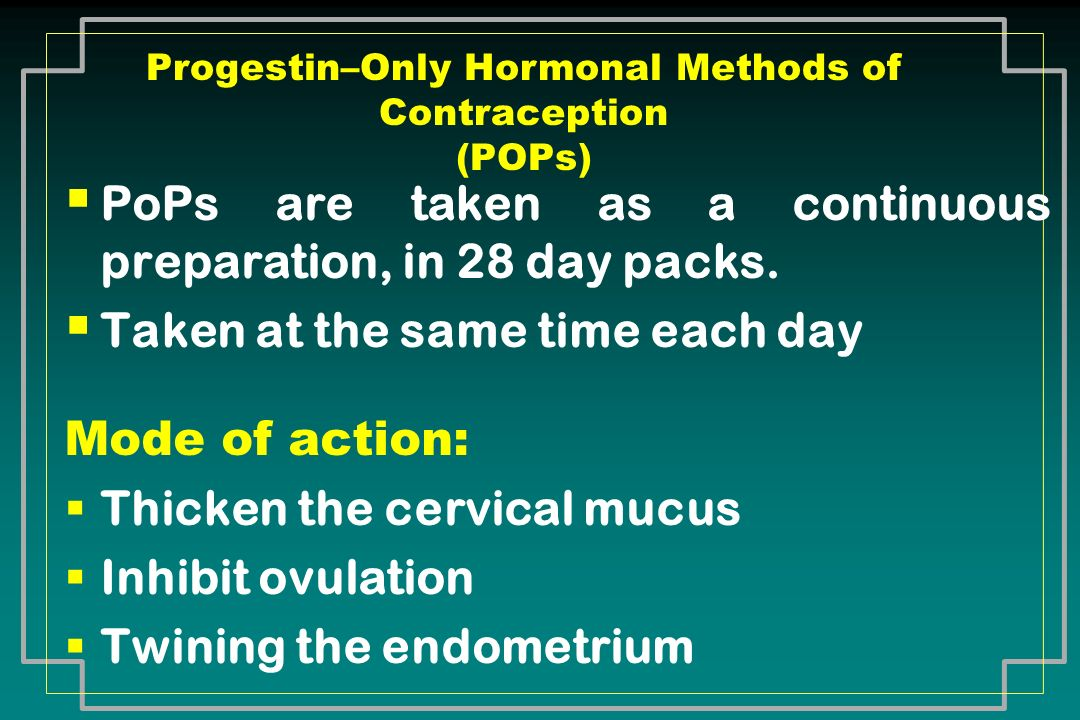 Progestin–Only Hormonal Methods of Contraception