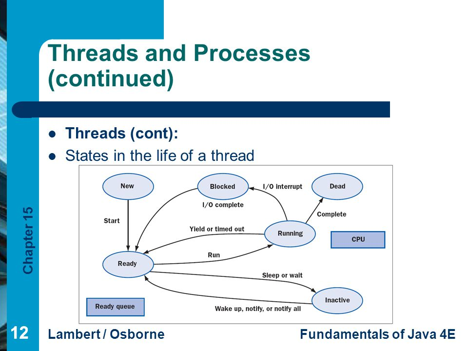 Threads and Processes (continued)