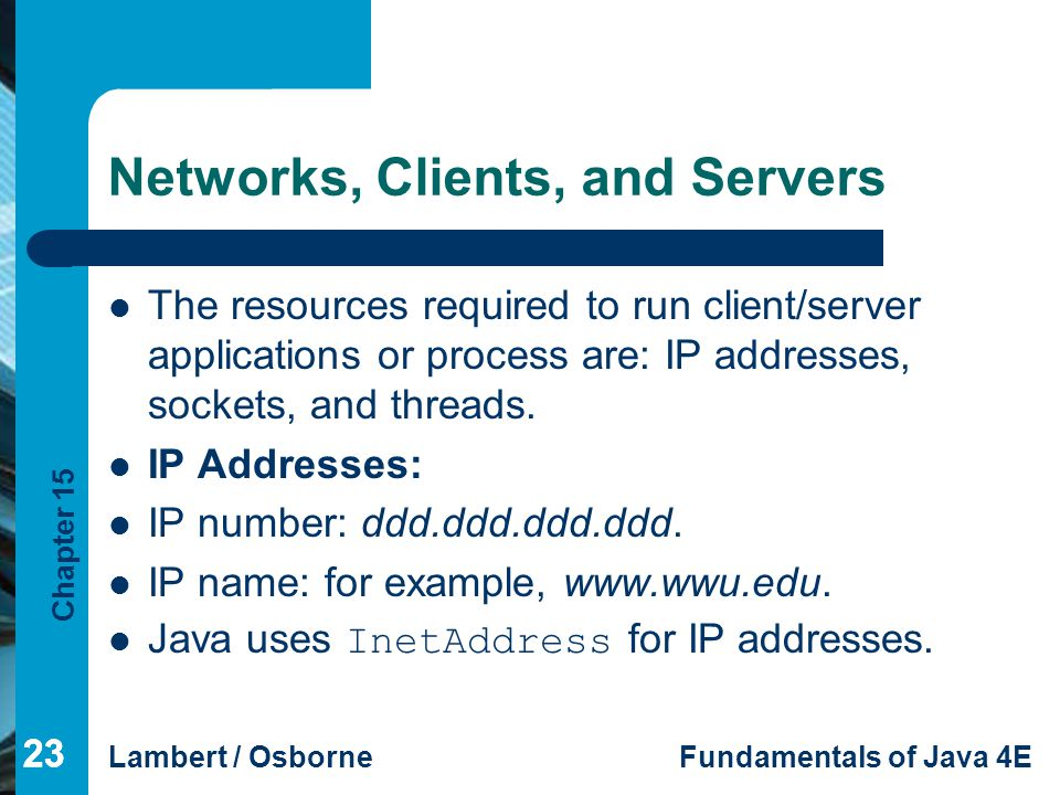 Networks, Clients, and Servers