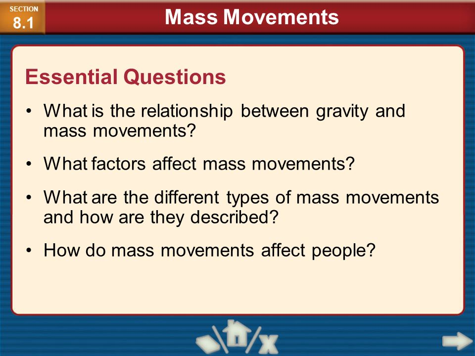 Mass Movements Essential Questions