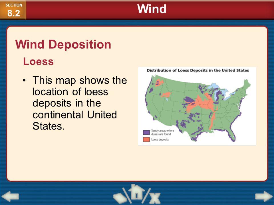 Wind Wind Deposition Loess