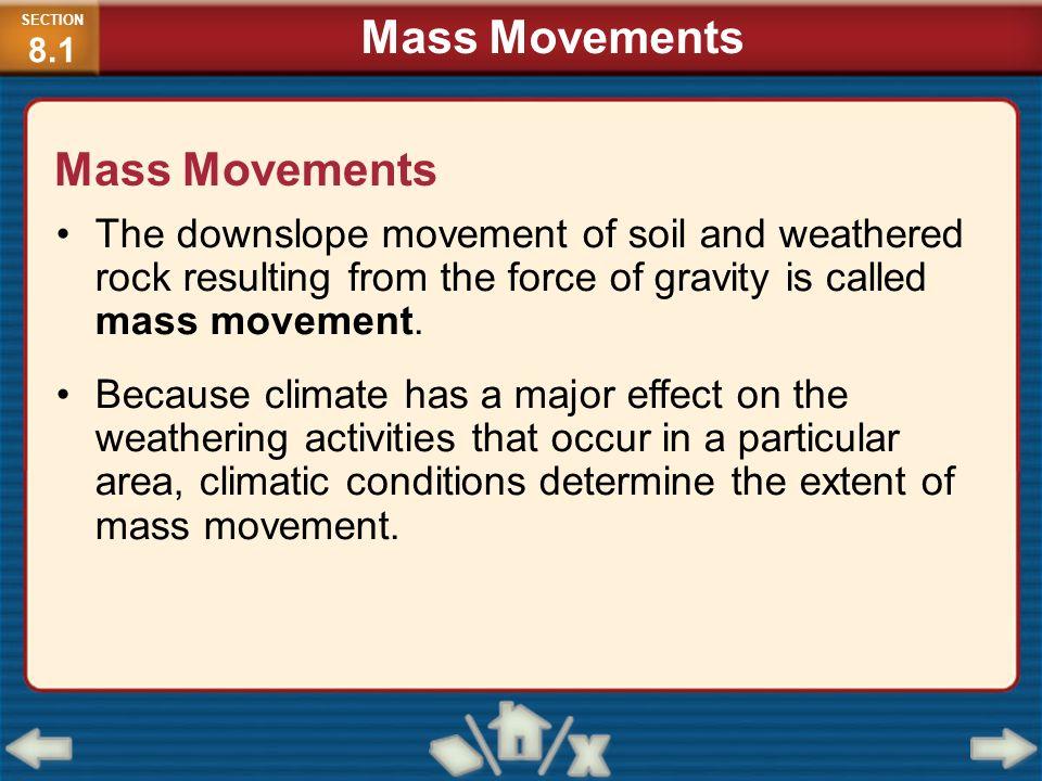 Mass Movements Mass Movements
