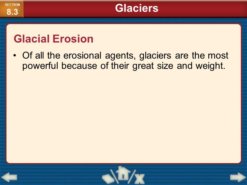Glaciers Glacial Erosion