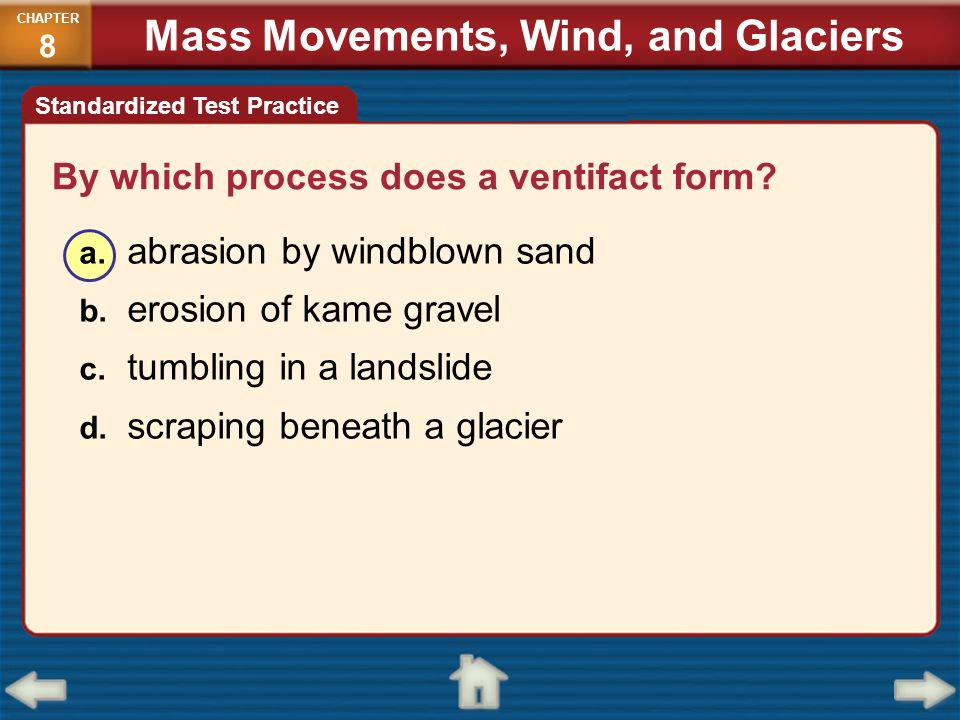 Mass Movements, Wind, and Glaciers