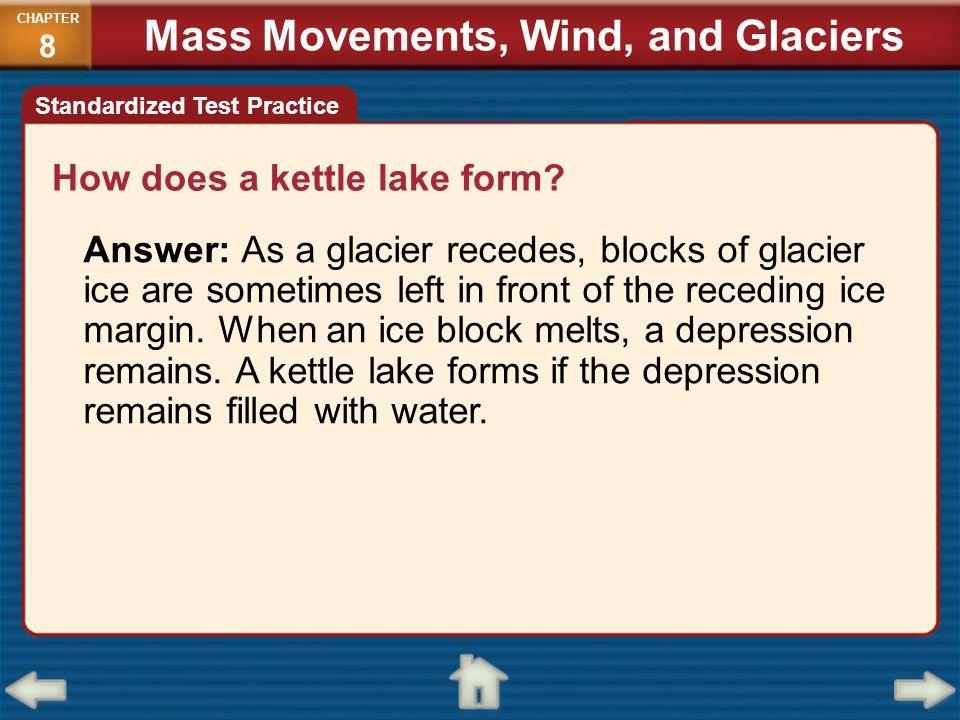 Mass Movements, Wind, and Glaciers