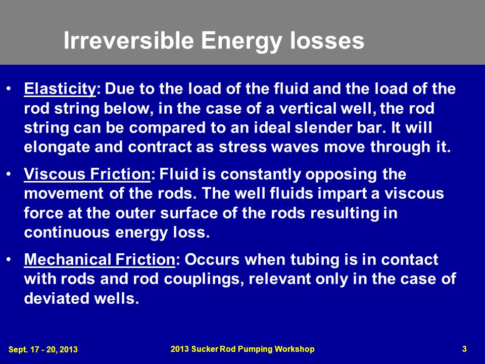 Irreversible Energy losses