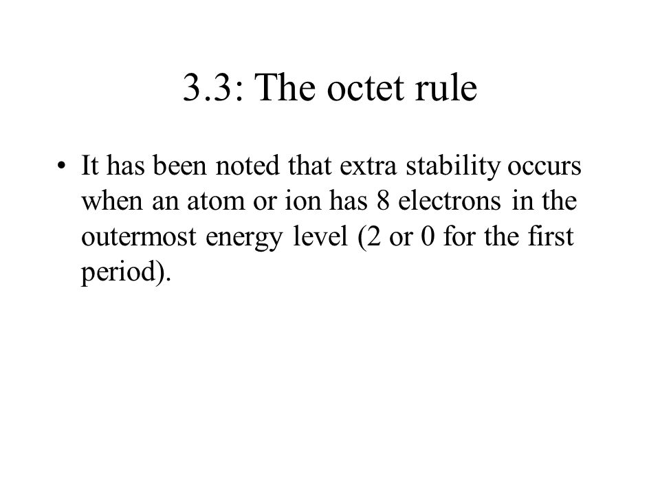 3.3: The octet rule