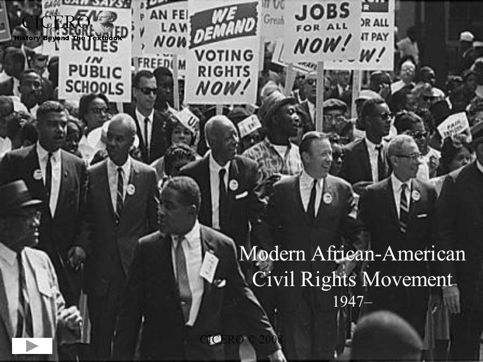 Modern African-American Civil Rights Movement 1947–