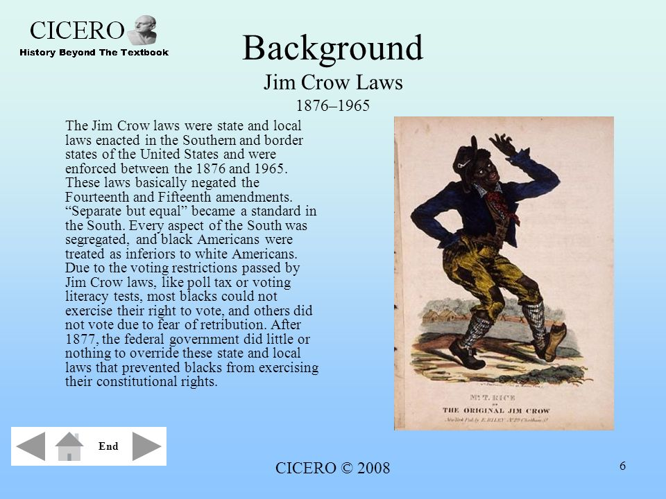 Background Jim Crow Laws 1876–1965