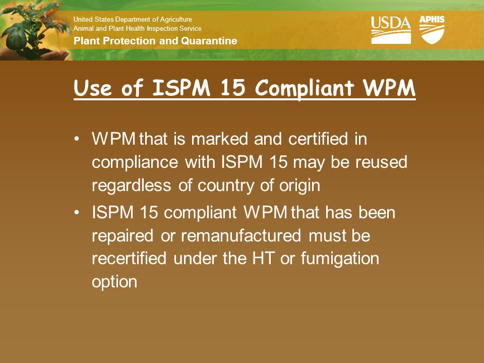 Use of ISPM 15 Compliant WPM