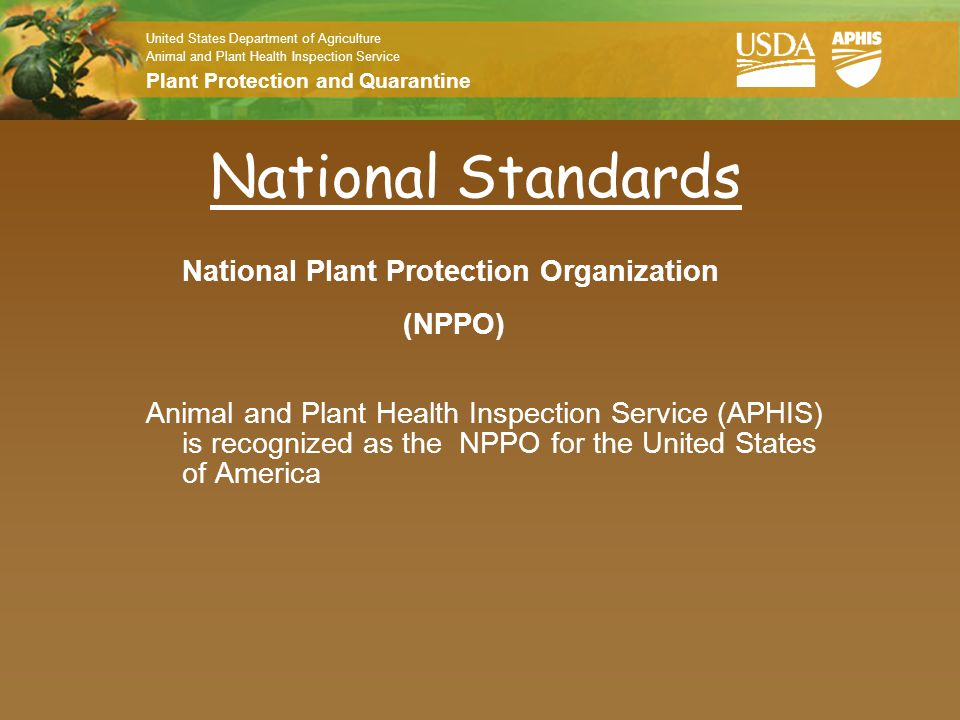 National Standards National Plant Protection Organization (NPPO)