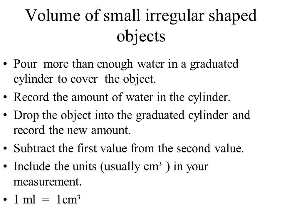 Volume of small irregular shaped objects