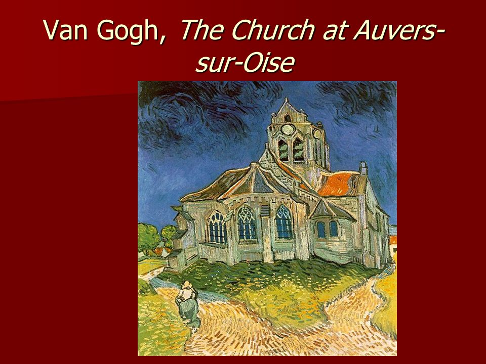 Van Gogh, The Church at Auvers-sur-Oise