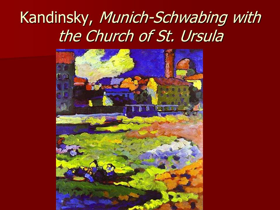 Kandinsky, Munich-Schwabing with the Church of St. Ursula