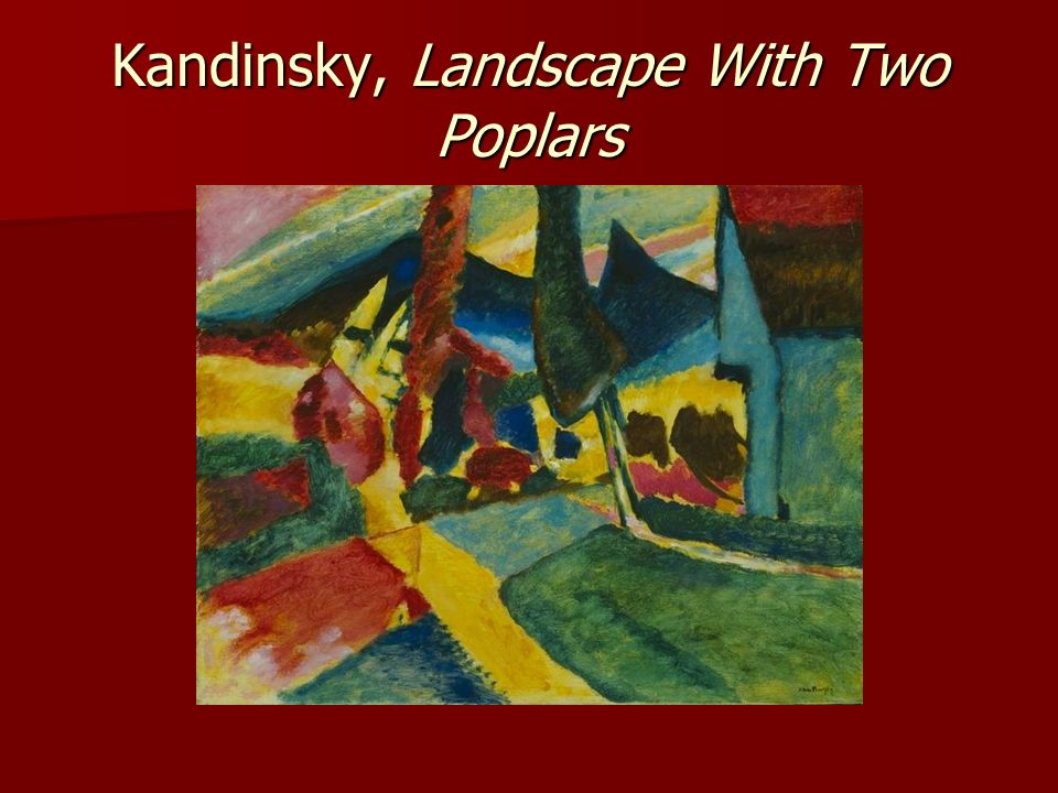 Kandinsky, Landscape With Two Poplars
