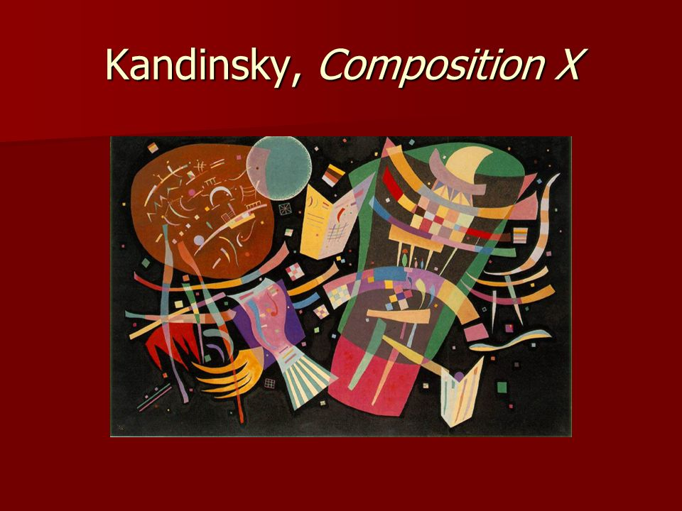 Kandinsky, Composition X