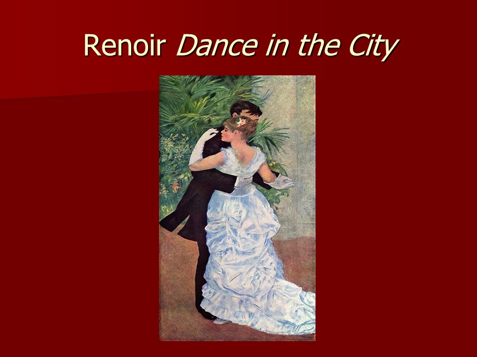 Renoir Dance in the City