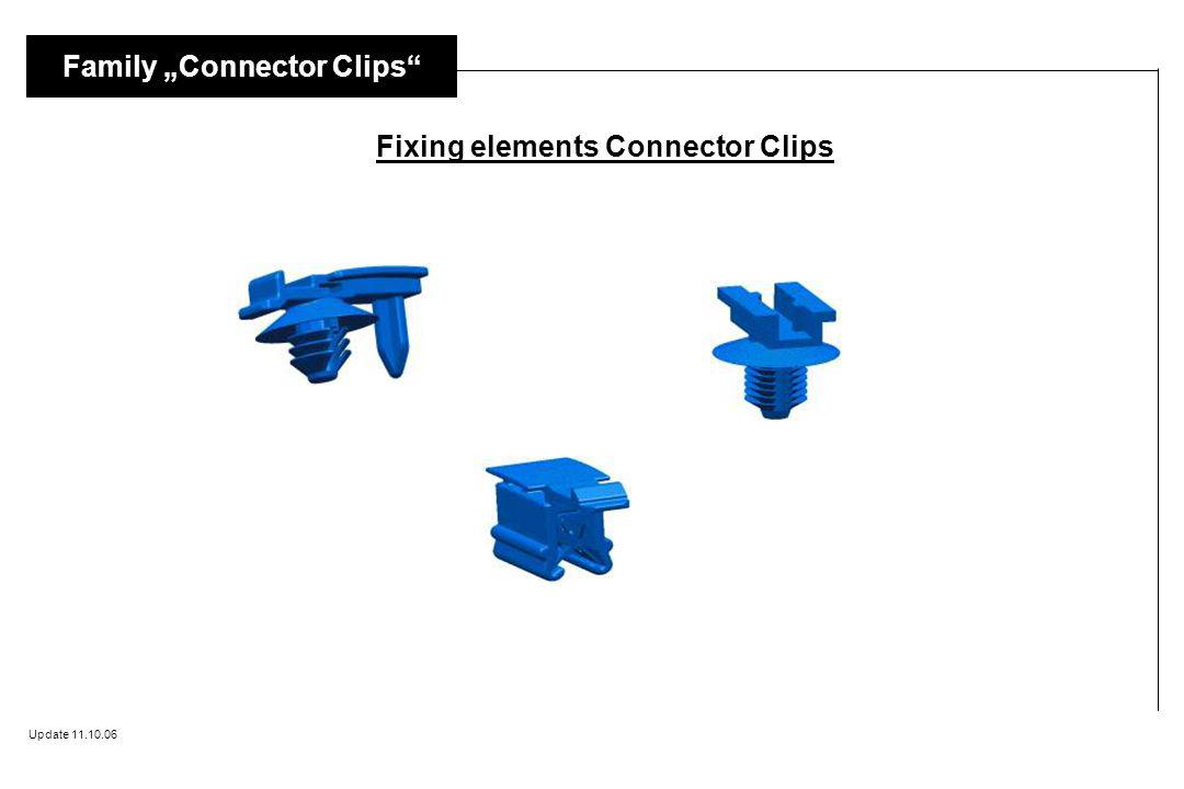 Fixing elements Connector Clips