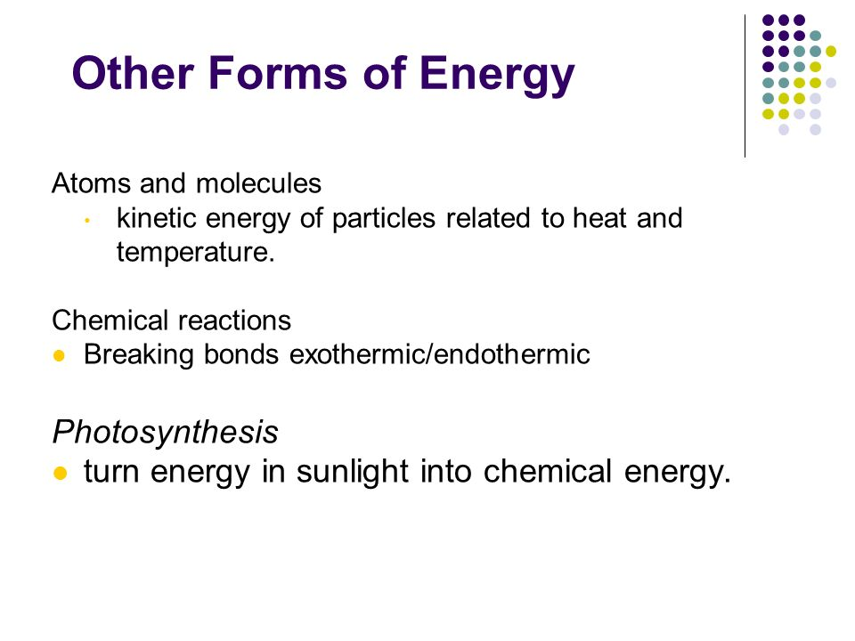 Other Forms of Energy Chapter 12 Photosynthesis
