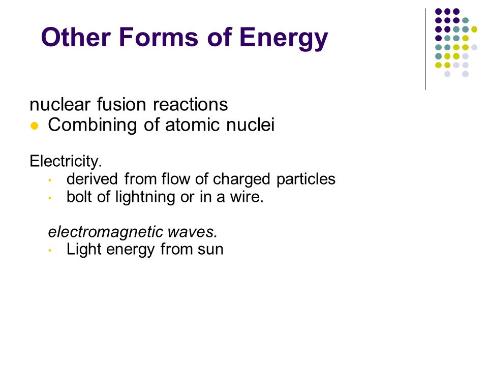 Other Forms of Energy nuclear fusion reactions