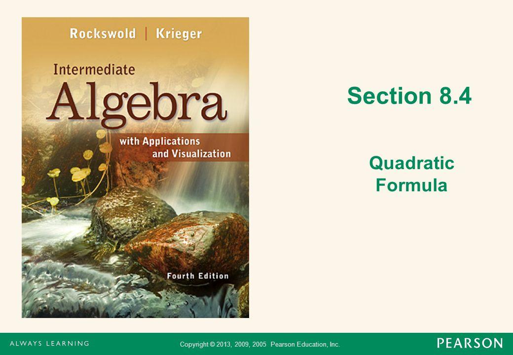 Section 8.4 Quadratic Formula