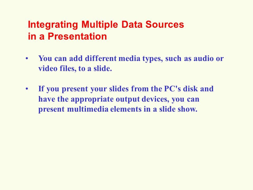 Integrating Multiple Data Sources in a Presentation