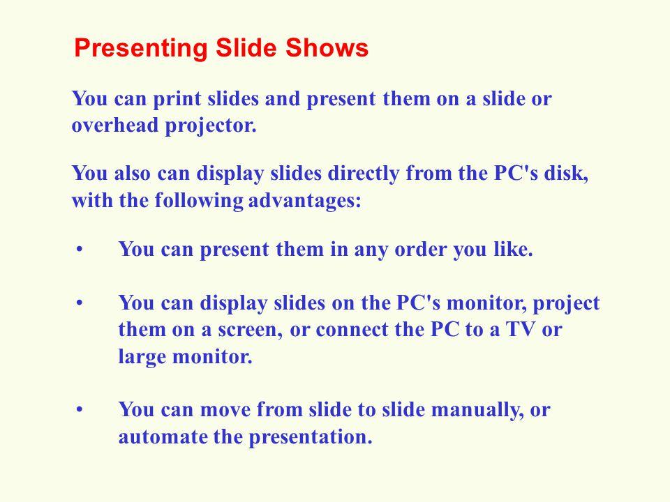 Presenting Slide Shows