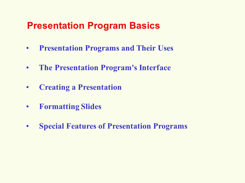 Presentation Program Basics