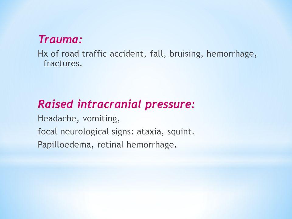 Raised intracranial pressure: