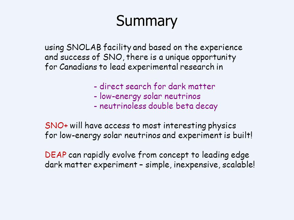 Summary using SNOLAB facility and based on the experience