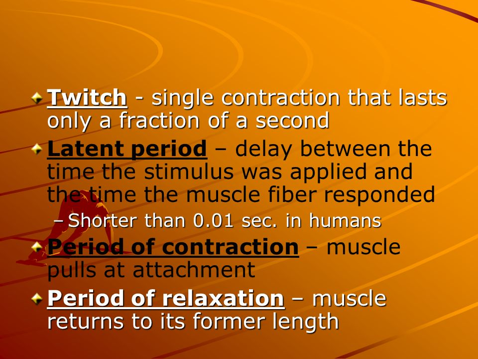 Twitch - single contraction that lasts only a fraction of a second